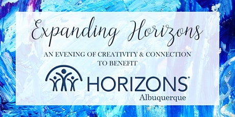 Expanding Horizons: A Virtual Event to benefit Horizons Albuquerque tickets