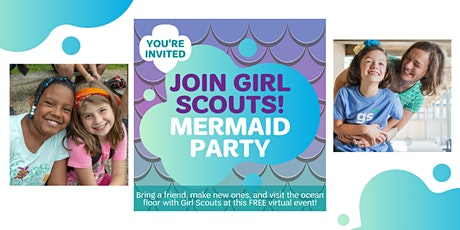 Virtual Mermaid Party - Join Girl Scouts in Grand Prairie, Texas! tickets