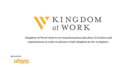 Kingdom At Work: Lunch and Learn tickets