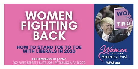 Women Fighting Back:  How to go Toe to Toe with Liberals in 2020 tickets