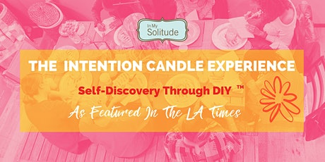 The Intention Candle  Experience tickets