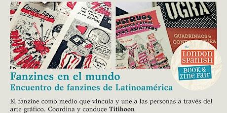 Fanzines en el mundo: Encuentro de fanzines de Latinoamérica entradas