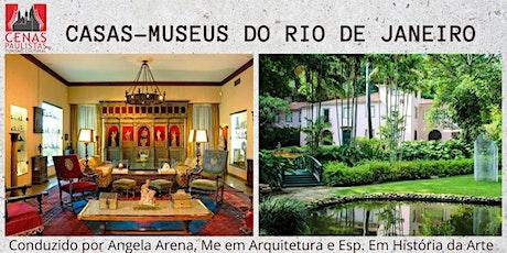 CASAS-MUSEUS DO RIO DE JANEIRO ingressos