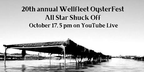 20th annual Wellfleet OysterFest All Star Shuck Off tickets