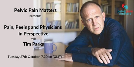 Pain, Peeing and Physicians in Perspective tickets