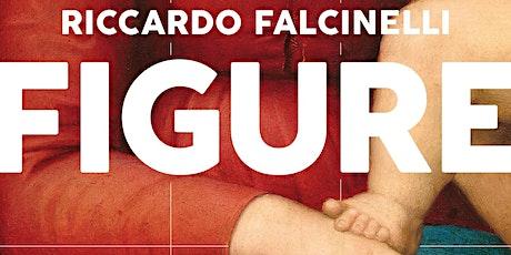 Riccardo Falcinelli presenta FIGURE (Einaudi) biglietti