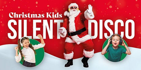 Christmas Kids SILENT Disco