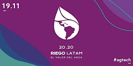 """Riego Latam: """"El valor del agua"""" entradas"""