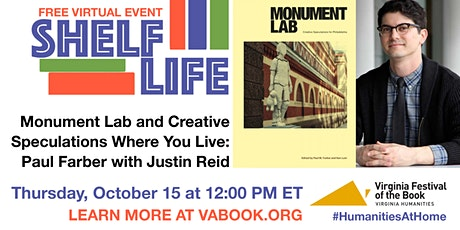 SHELF LIFE: Monument Lab & Creative Speculations with Paul Farber tickets