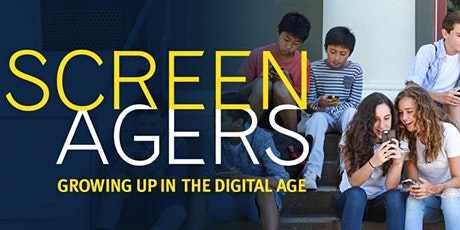 SCREENAGERS: Growing Up in the Digital Age Screening and panel discussion tickets