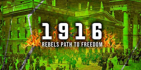 1916: The Rebels Path To Freedom (Historical Tour) tickets