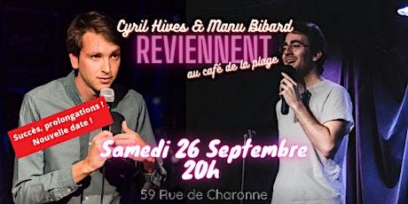 Cyril et Manu jouent 30 minutes chacun (encore) - Chapitre II - Le Retour ! billets