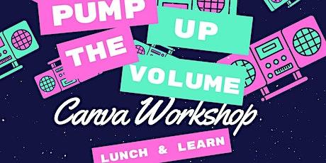 Pump The Volume - Canva Workshop - Realtor® Marketing Workshop tickets
