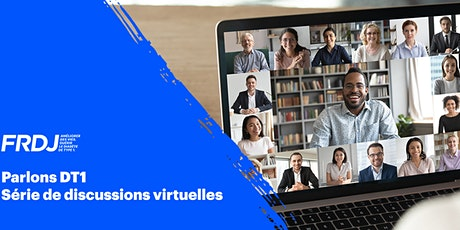 Parlons DT1: Série de discussions virtuelles tickets