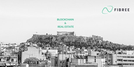 FIBREE meet up Athens: Blockchain & Real Estate tickets