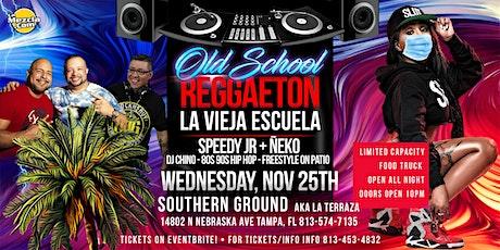 Old School Reggaeton! Pre Thanksgiving! tickets