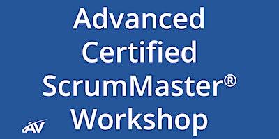 Advanced Certified ScrumMaster Workshop – LIVE ONLINE