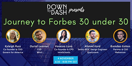 Journey to Forbes 30 under 30: Learning from the honorees tickets