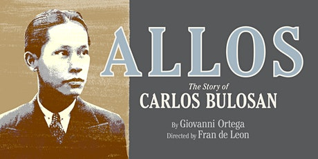 Performance@PAM: ALLOS: The Story of Carlos Bulosan tickets