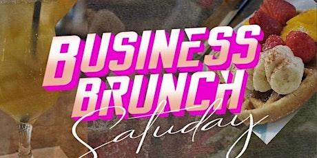 BUSINESS BRUNCH SATURDAY tickets