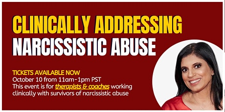 Clinically addressing narcissistic abuse: Bearing witness & paradigm shifts tickets
