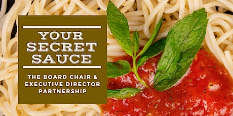 Your Secret Sauce: The Board Chair & Executive Director Partnership tickets