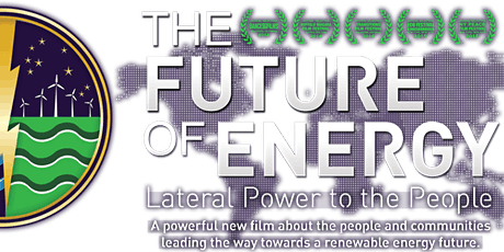 Movie Screening | The Future of Energy: Lateral Power to the People tickets