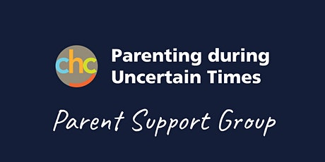 Parenting during Uncertain Times - Parent Support Group - October 14 tickets