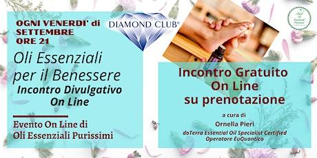 Oli Essenziali per il Benessere - Classe Divulgativa on line del Venerdì biglietti