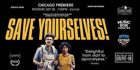 Save Yourselves! - Chicago Premiere tickets