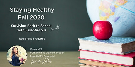 Staying Healthy in Fall 2020 - Surviving Back to School (or not) tickets