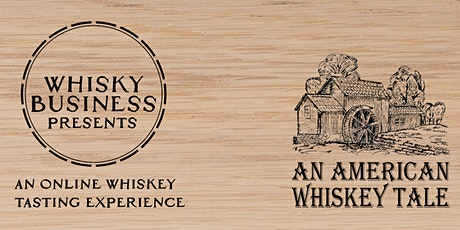 An American Whiskey Tale