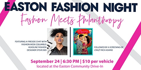 """Easton Community Drive-In: """"Crazy Rich Asians"""" at Easton Fashion Night tickets"""