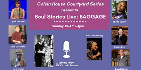 Courtyard Series • Soul Stories Live: BAGGAGE tickets