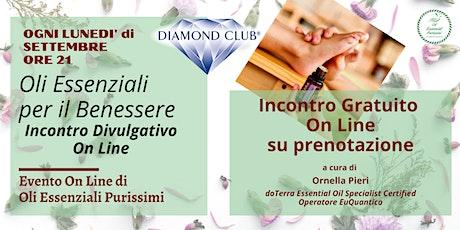 Oli Essenziali per il Benessere - Classe Divulgativa on line del Lunedì biglietti