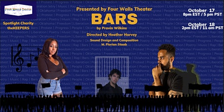 Bars by Pravin Wilkins (LIVE on 10/17 and 10/18, streaming until 10/31) tickets