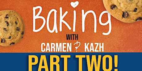 Baking for Refuge- Part TWO with Carmen and Kazh tickets