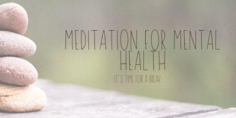 Meditation for Mental Health tickets