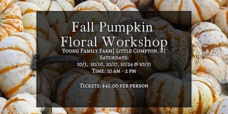 Fall Pumpkin Floral Workshop tickets