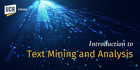 Introduction to Text Mining and Analysis tickets