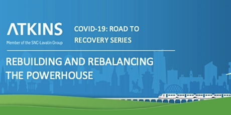Building back better Transport – Atkins Road to Recovery Series tickets