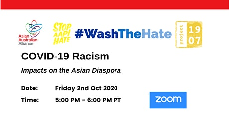 COVID-19 RACISM: Impacts on the Diaspora ( Australia, US and Canada) tickets