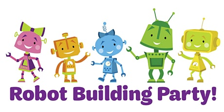 You're Invited to a Revere and Old Trail Robot Building Party! tickets
