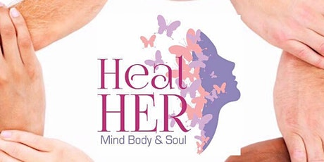 The Heal Her Foundation presents; a Celebration of Healing tickets