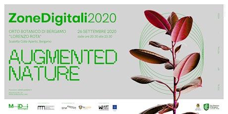 MiDi Motori Digitali presenta Zone Digitali 2020 - AUGMENTED NATURE biglietti