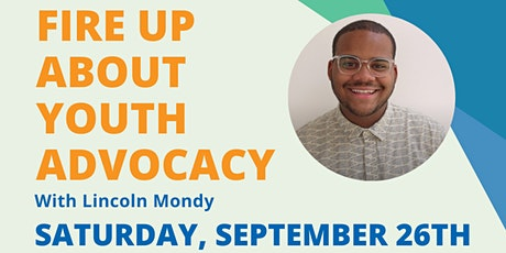 Fire Up About Youth Advocacy tickets