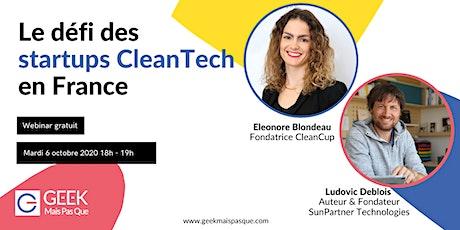 Le défi des startups CleanTech en France billets
