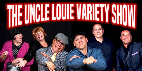 The Uncle Louie Variety Dinner Show hosted by Woodwinds tickets