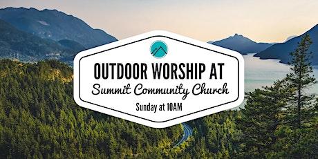 Outdoor Worship at Summit | 10:00 AM tickets