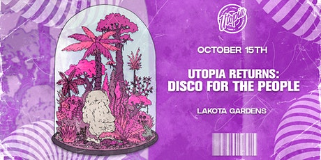 Utopia at Lakota Gardens tickets